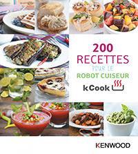 livre recette kcook kenwood 200 recettes